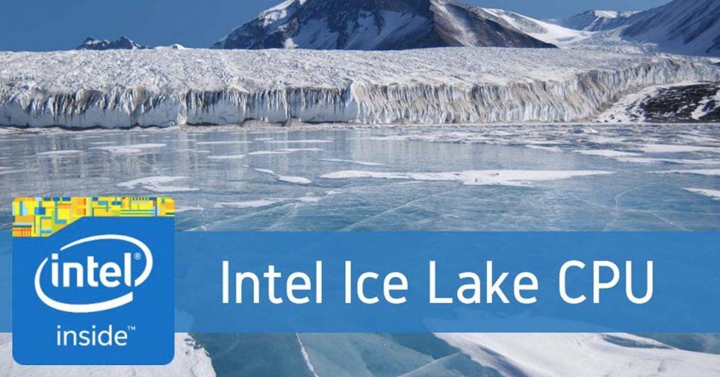 Intel anuncia 'Ice Lake' su nuevo procesador de 10nm con IA para móviles